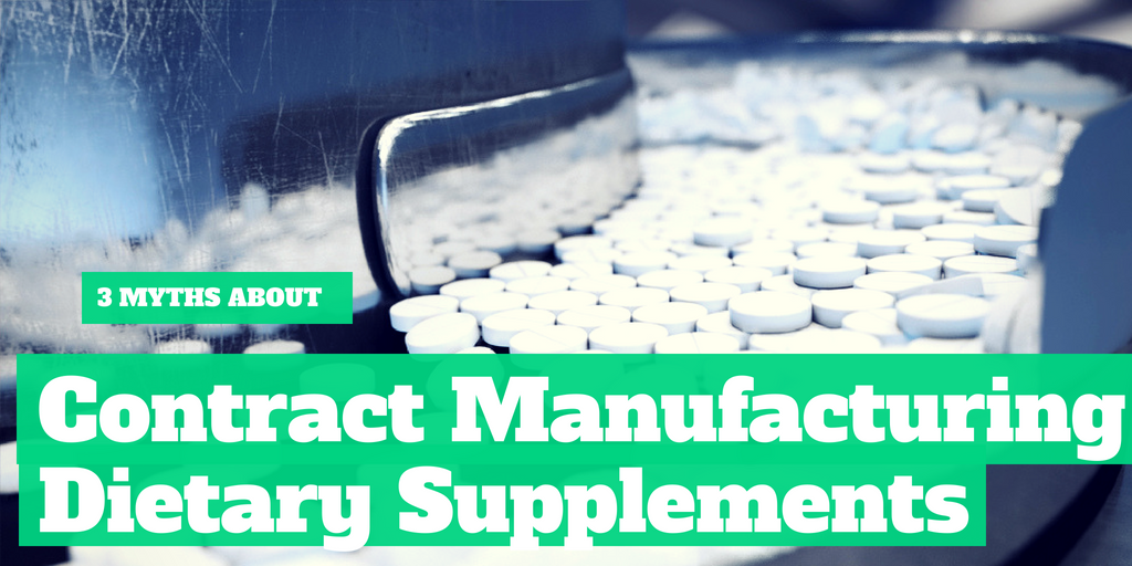 3 Myths About Contract Manufacturing Supplements