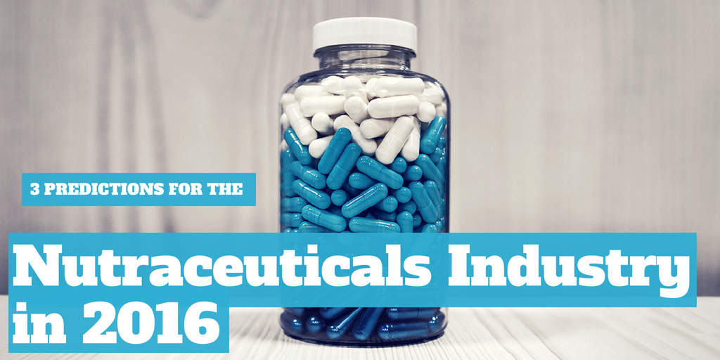 Three Predictions for the Nutraceuticals Industry in 2016
