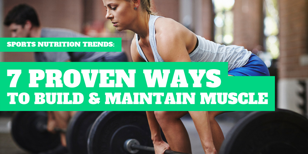 7-proven-ways-to-build-and-maintain-long-lasting-muscle-title-card.png