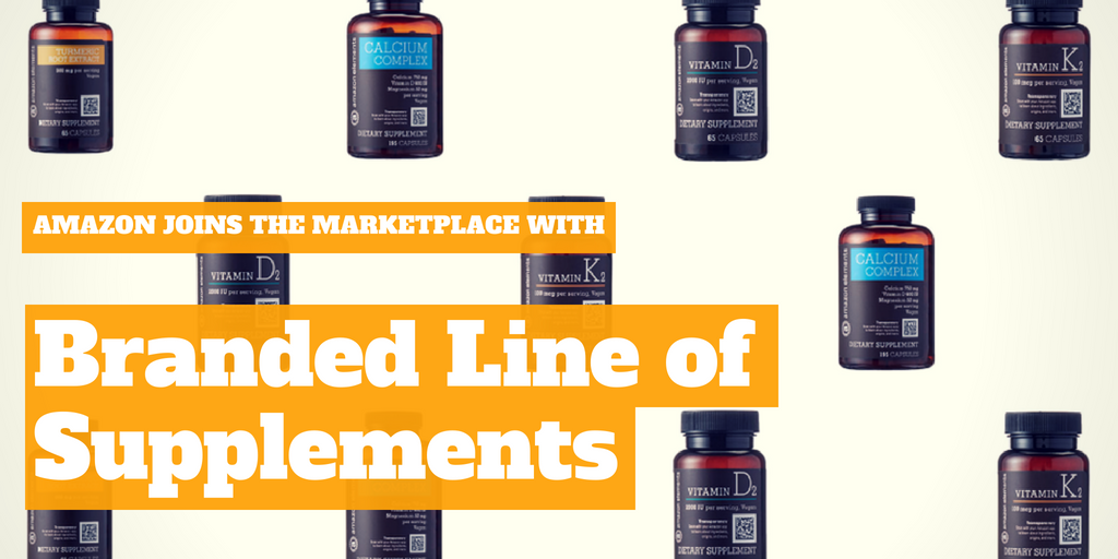 Amazon Joins the Marketplace with Branded Line of Supplements