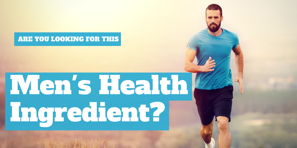 Are you overlooking this men's health ingredient?