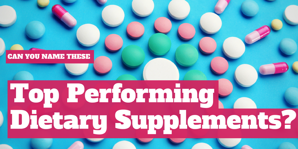 Can you name the top performing dietary supplements?