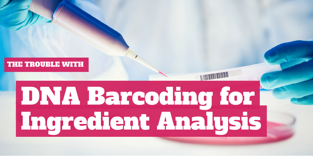 DNA Barcoding: Does It Work For Ingredient Analysis?