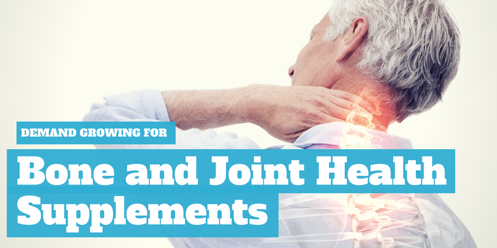 Demand Growing for Bone and Joint Health Supplements