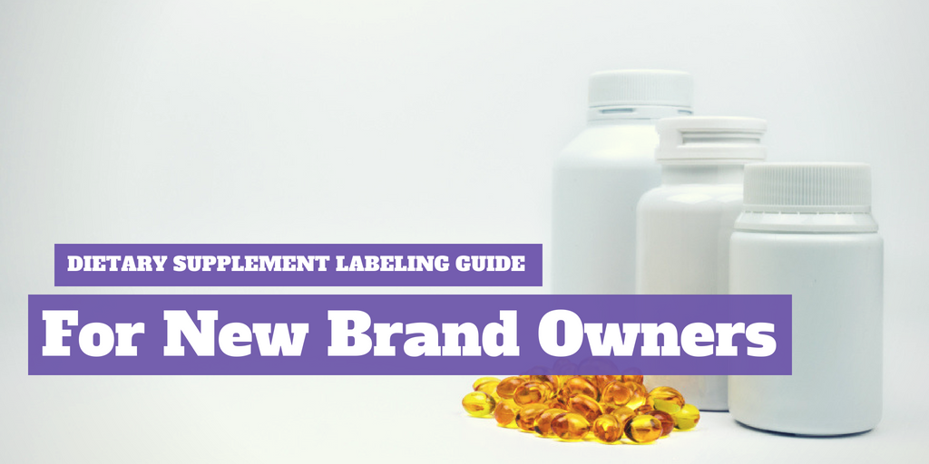Dietary Supplement Labeling Guide for New Brand Owners [PDF]