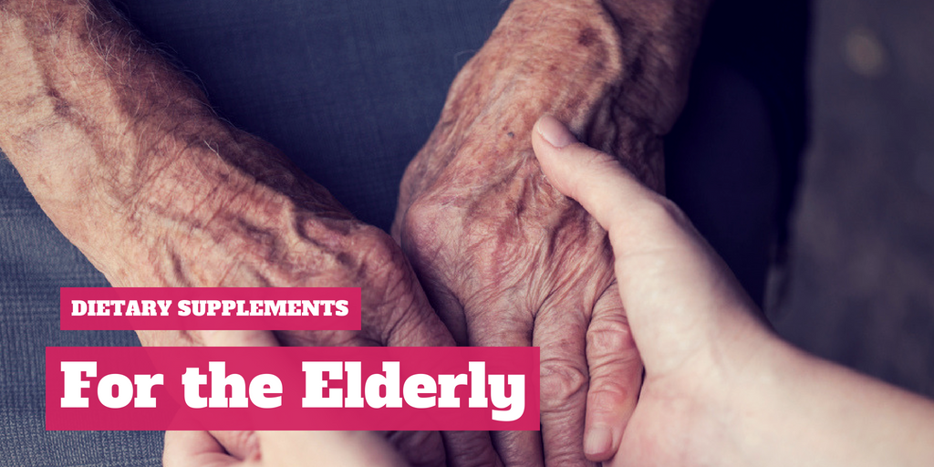 Dietary Supplements For The Elderly