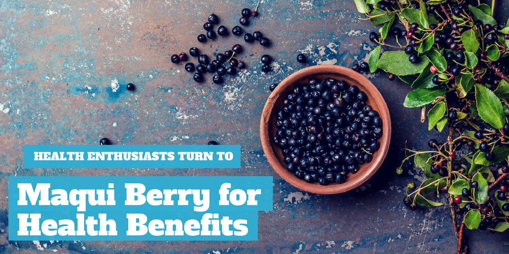 Health Enthusiasts Turn to Maqui Berry for Health Benefits