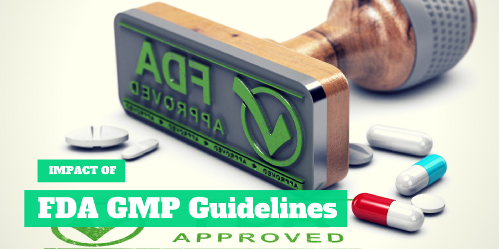 Impact of FDA GMP Guidelines