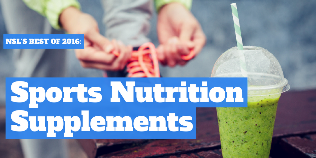 NSL's Best of 2016: Sports Nutrition Supplements