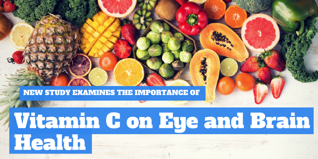 New Study Examines the Importance of Vitamin C on Eye and Brain Health