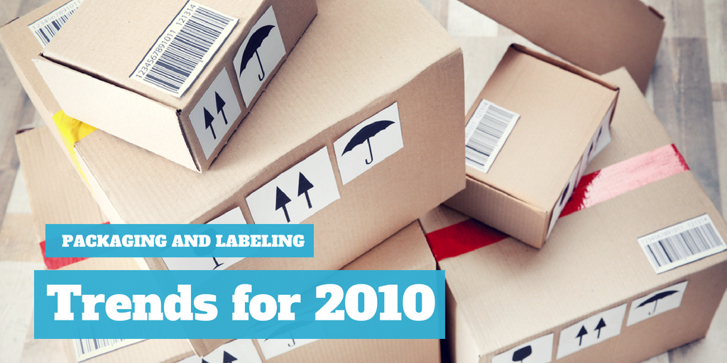 Packaging and Labeling Trends For 2010