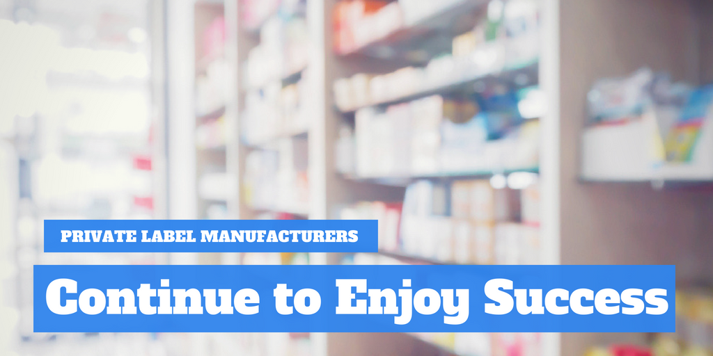 Private Label Supplement Manufacturers Continue to Enjoy Success