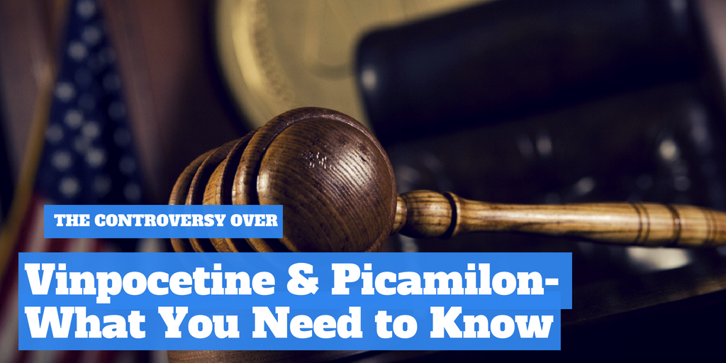 The Controversy Over Vinpocetine and Picamilon - What You Need To Know