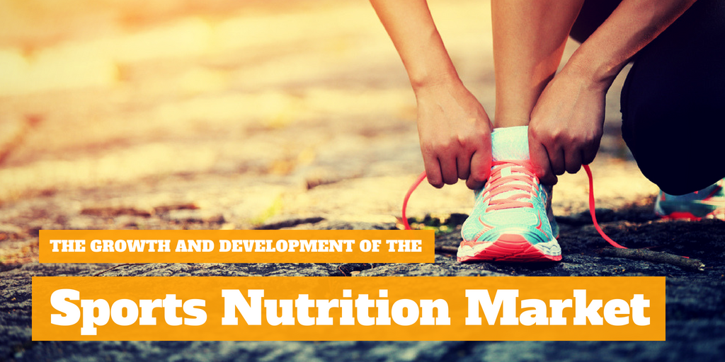 The Growth and Development of the Sports Nutrition Market