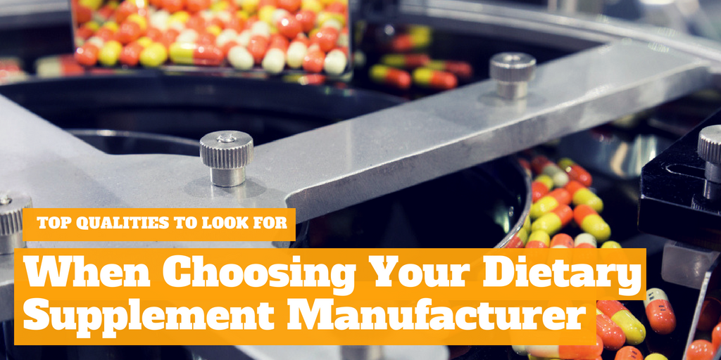 Top Qualities To Look For In Your Dietary Supplement Manufacturer
