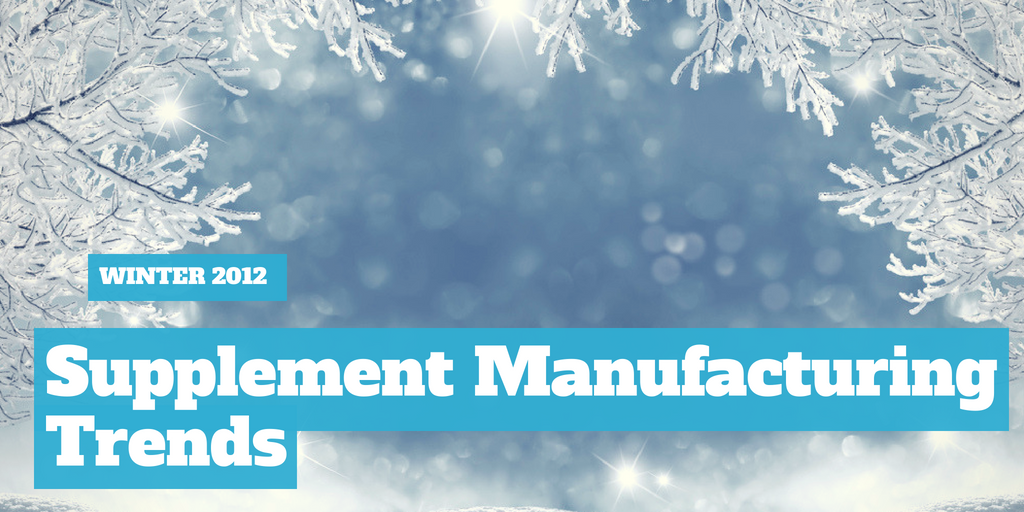 Winter 2012 Supplement Manufacturing Trends