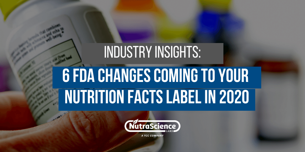 2020 FDA Nutrition Facts Label Changes