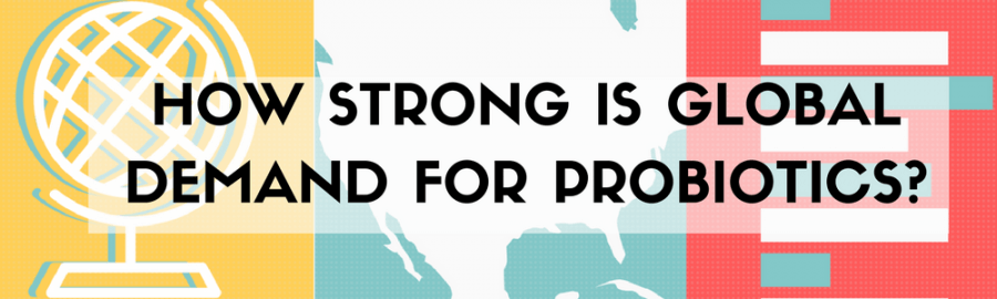 Read How Strong Is Global Demand for Probiotics now!