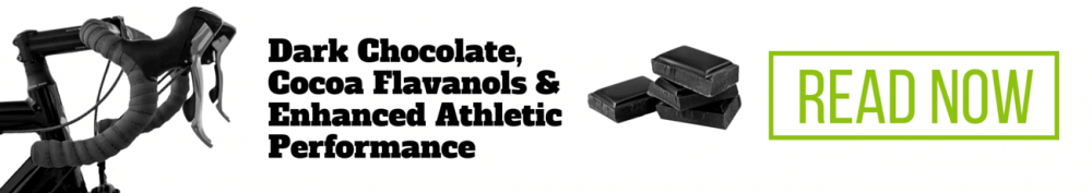 Click here to read about coca flavanols, dark chocolate, and enhanced athletic performance!