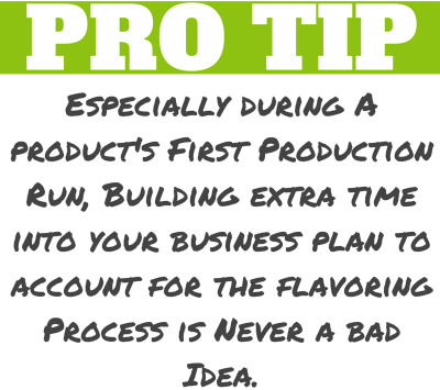 Pro_Tip_Flavoring_Production_Time