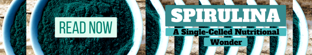 Click here to learn more about spirulina, the single-celled nutritional wonder!