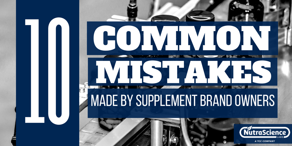 10 Common Mistakes Made By Supplement Brand Owners