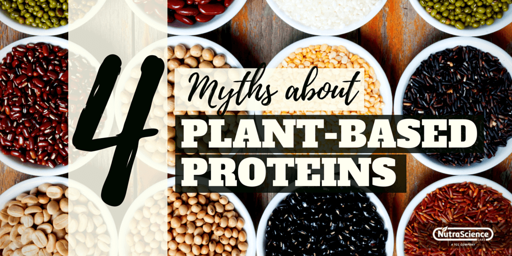 4 Myths About Plant Proteins