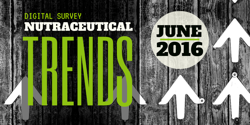 Digital Survey: Nutraceutical Industry Trends June 2016