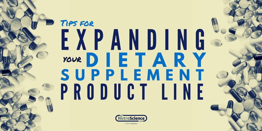 Tips for Expanding your dietary supplement line