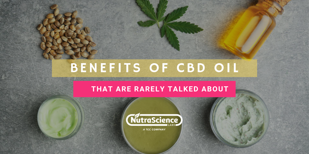 Benefits of CBD Oil That Are Rarely Talked About