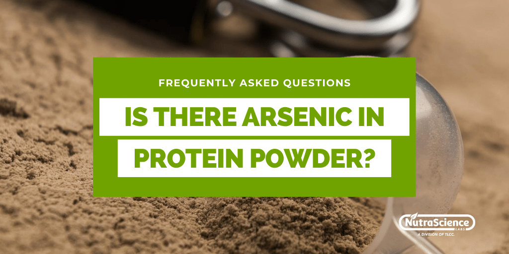 Is There Arsenic In Protein Powder?