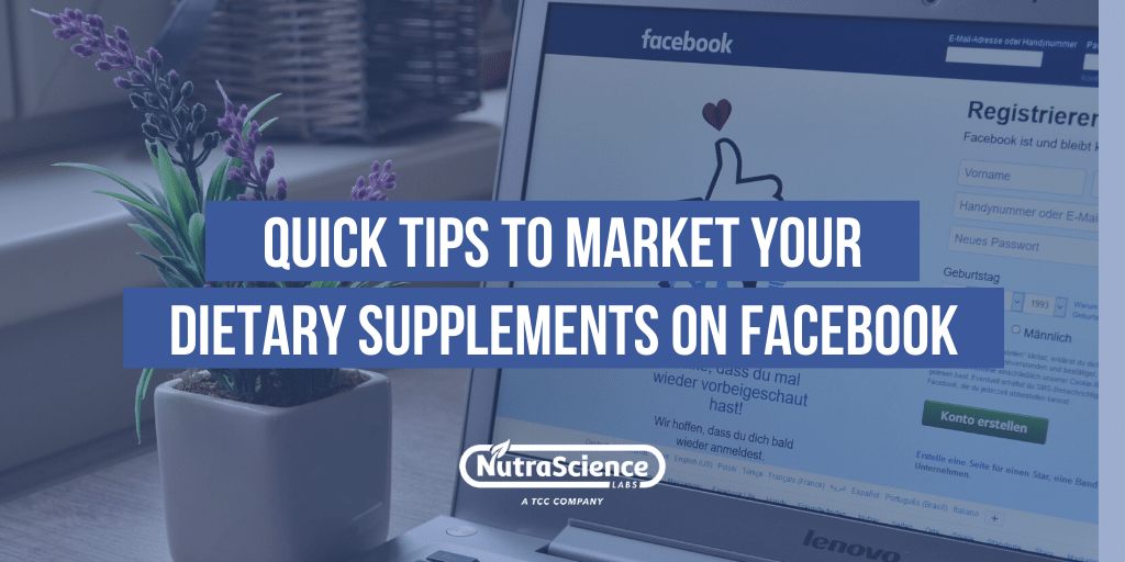 Quick Tips to Market Your Dietary Supplements on Facebook
