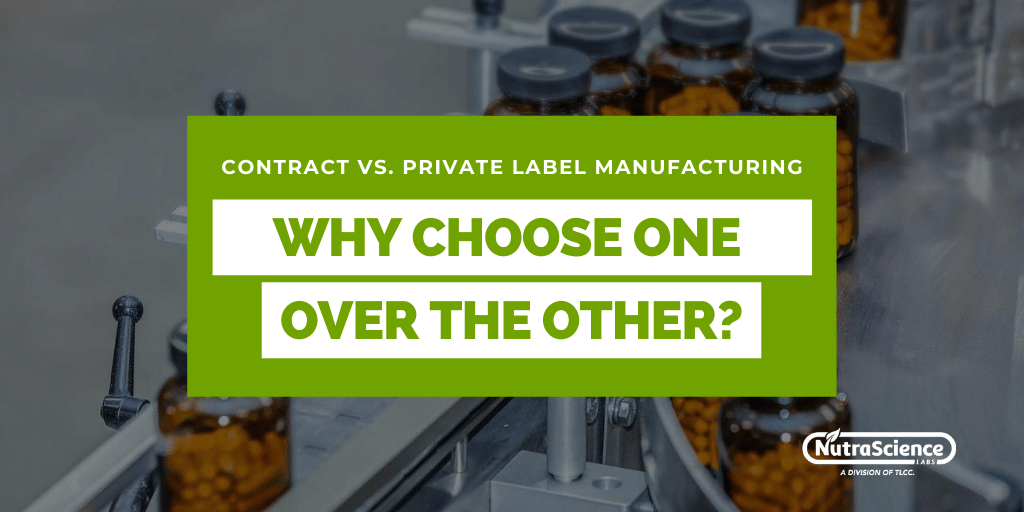 Why Choose Contract Manufacturing Over Private Label Supplement Manufacturing?