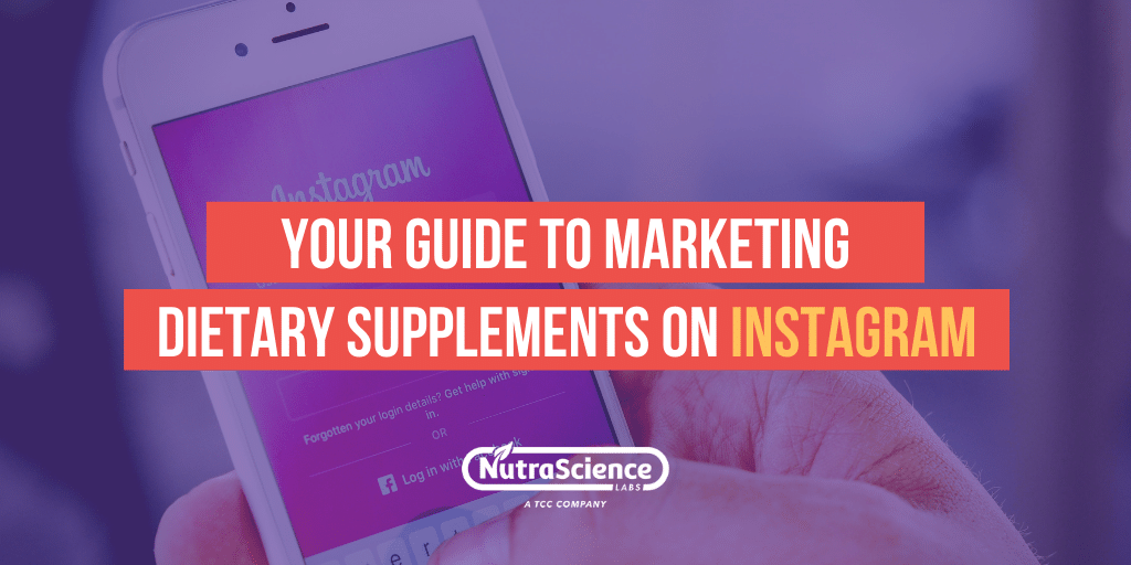 Your Guide to Marketing Dietary Supplements on Instagram