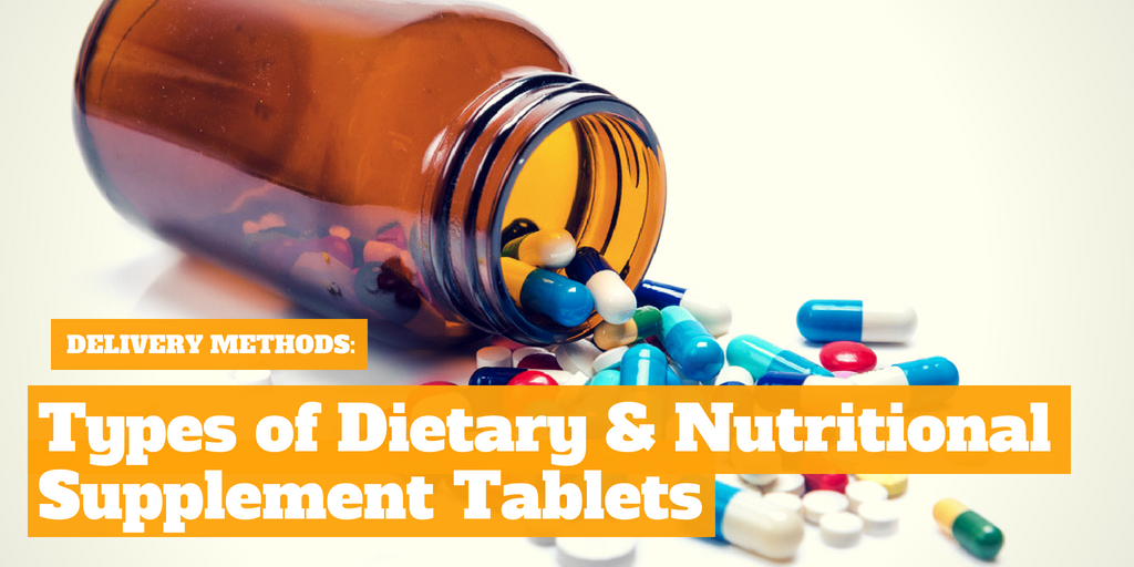 Delivery_Methods_Dietary_Nutritional_Supplement_Tablet_Types-2-e1469378468688