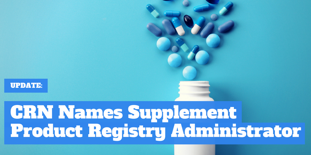 UPDATE: CRN Names Supplement Product Registry Administrator