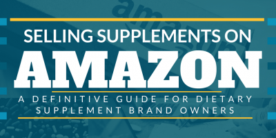 A Definitive Guide to Selling Supplements on Amazon [WHITE PAPER]