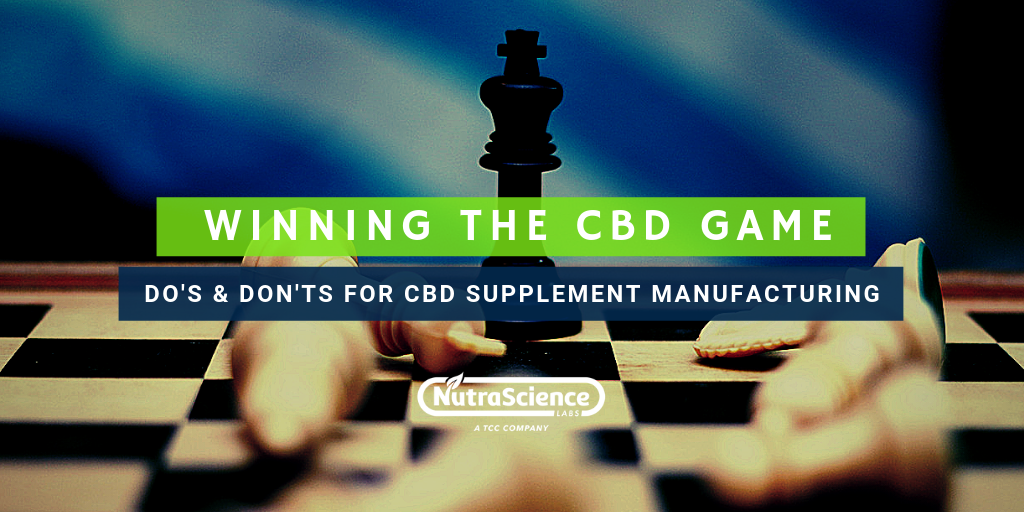 CBD Supplement Manufacturing Do's & Don'ts for Brand Owners