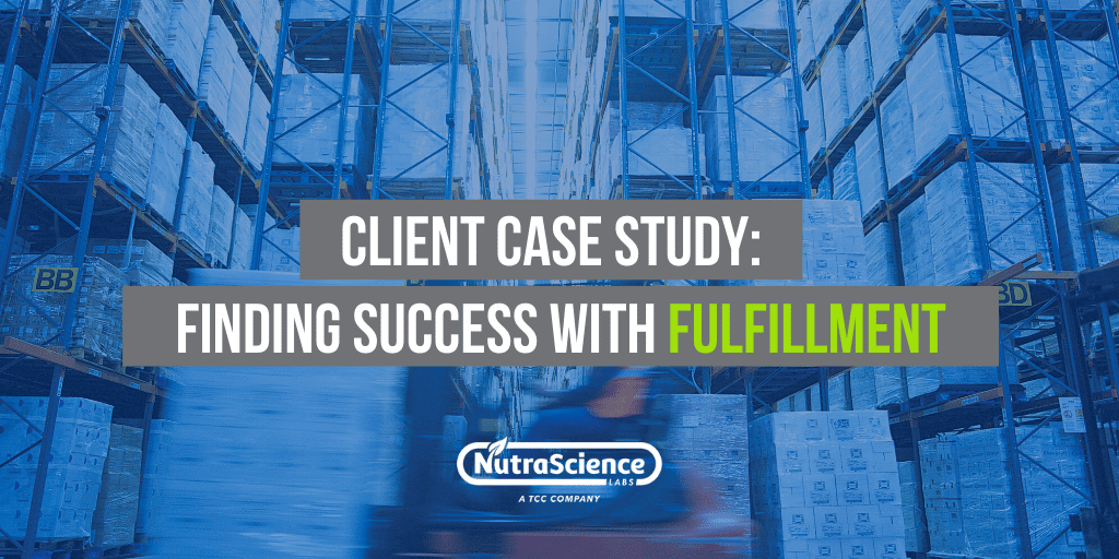 Finding Success with Order Fulfillment - NutraScience Labs Case Study