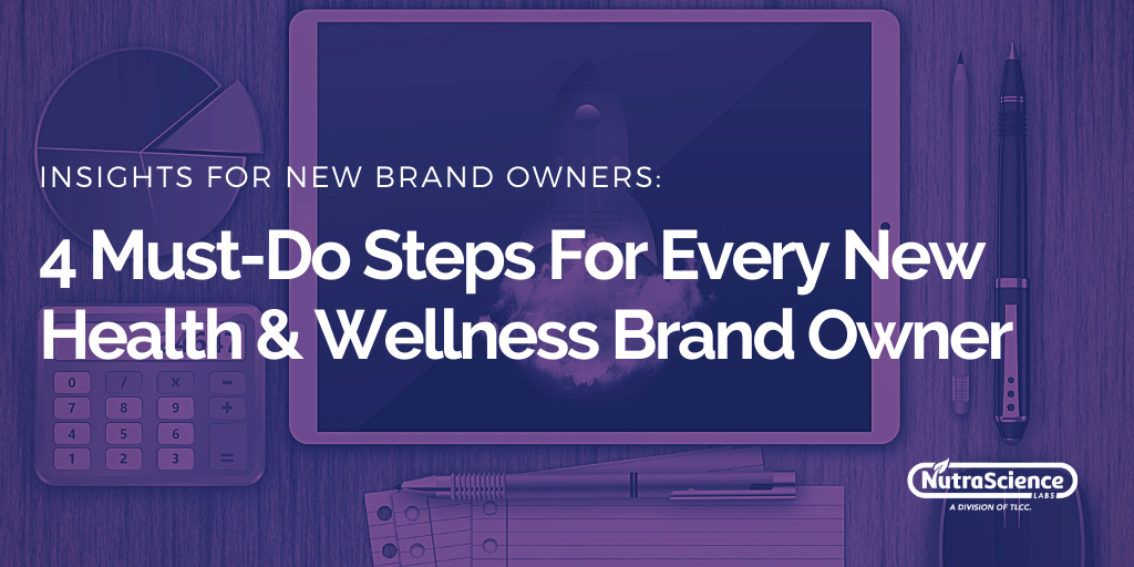 4 Must-do Steps for Every New Health and Wellness Brand Owner