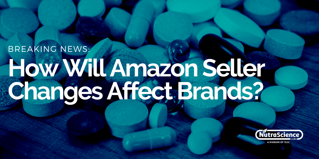 How Will Amazon Supplement Seller Changes Affect Brands?