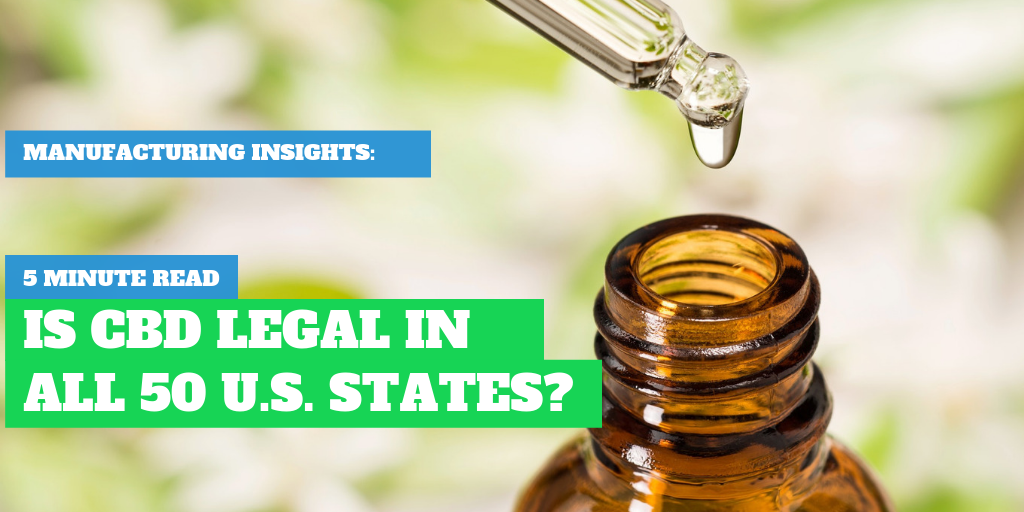 Learn The States Where CBD Is Legal & Illegal In 5 Minutes