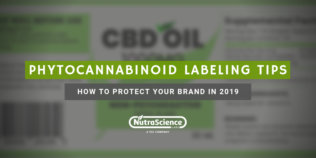Phytocannabinoid Product Labeling Tips: How You Can Protect Your Brand in 2019